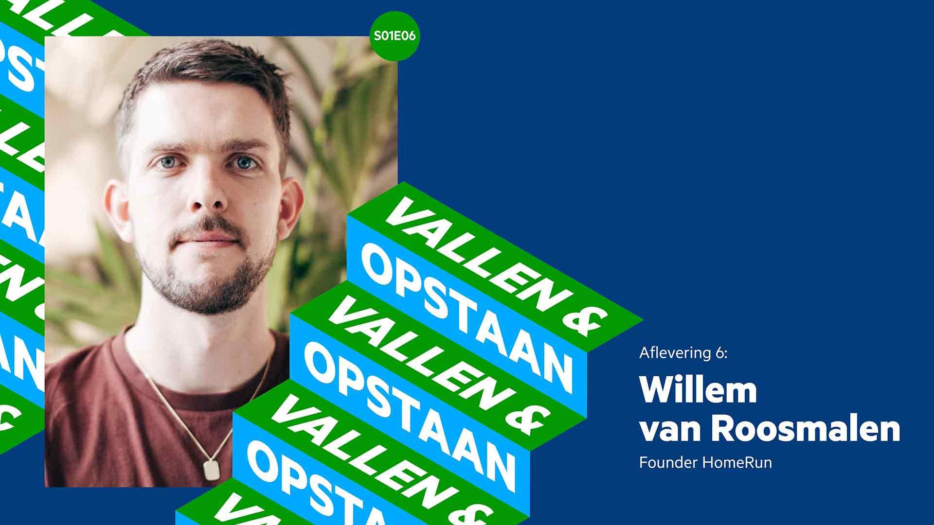 Vallen en Opstaan podcast Willem van Rosmalen